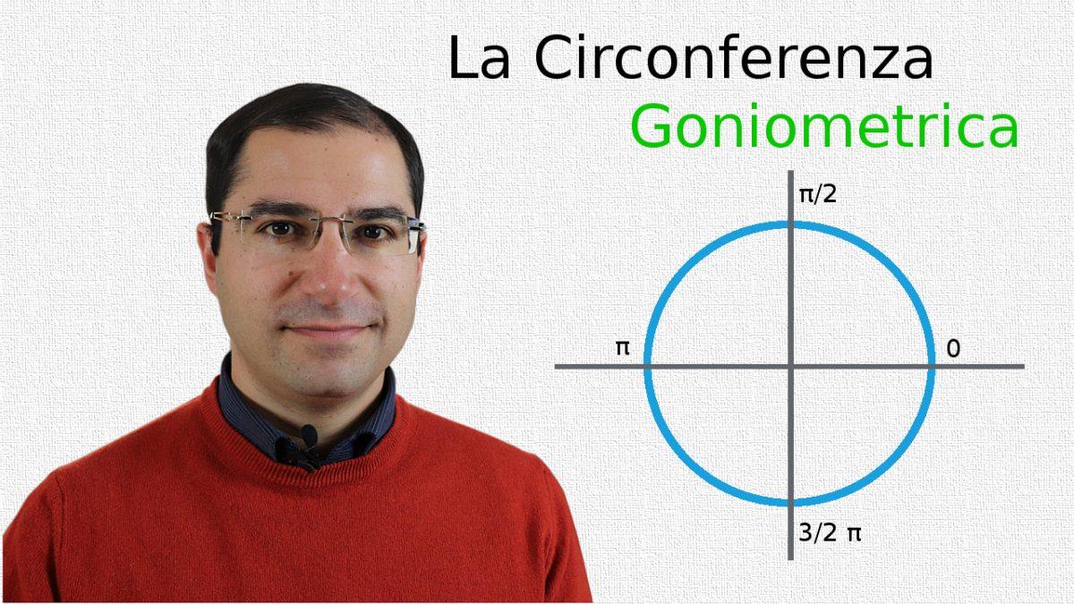 La Circonferenza Goniometrica